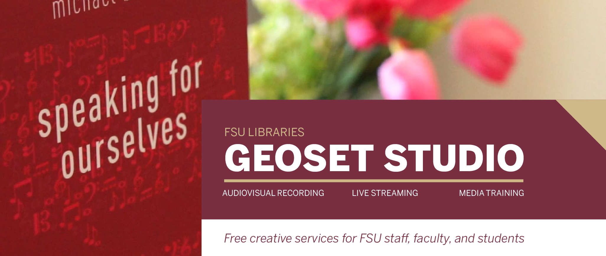 The GEOSET Studio offers creative media services and training to FSU staff, faculty, and students